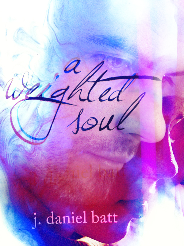 """A Weighted Soul"" Now on Amazon.com"
